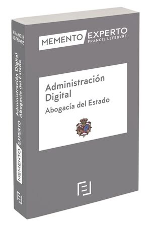 MEMENTO EXPERTO ADMINISTRACIÓN DIGITAL  (ABOGACÍA DEL ESTADO)