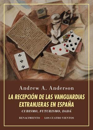 LA RECEPCIÓN DE LAS VANGUARDIAS EXTRANJERAS EN ESPAÑA