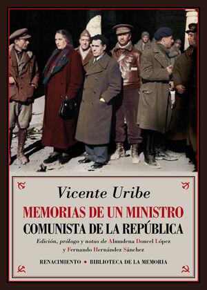 MEMORIAS DE UN MINISTRO COMUNISTA DE LA REPÚBLICA