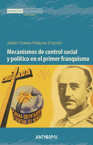 MECANISMOS DE CONTROL SOCIAL Y POLÍTICO EN PRIMER FRANQUISMO