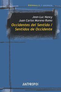 OCCIDENTES DEL SENTIDO/SENTIDOS DE OCCIDENTE