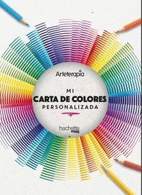 ARTETERAPIA. MI CARTA DE COLORES PERSONALIZADA