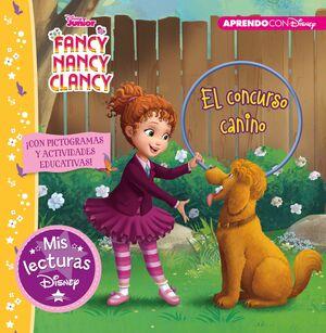 FANCY NANCY CLANCY. EL CONCURSO CANINO (MIS LECTURAS DISNEY)