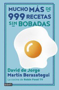 MÁS DE 999 RECETAS SIN BOBADAS