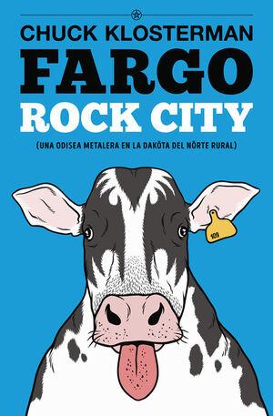 FARGO ROCK CITY