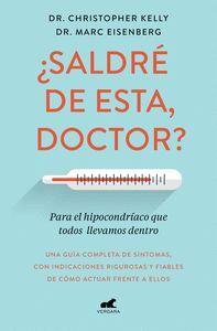 �SALDR� DE ESTA, DOCTOR?