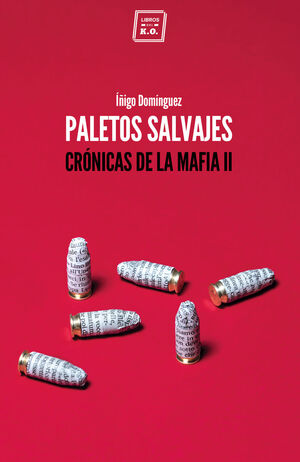 PALETOS SALVAJES