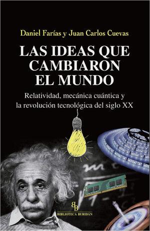 LAS IDEAS QUE CAMBIARON EL MUNDO