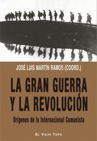 LA GRAN GUERRA Y LA REVOLUCION