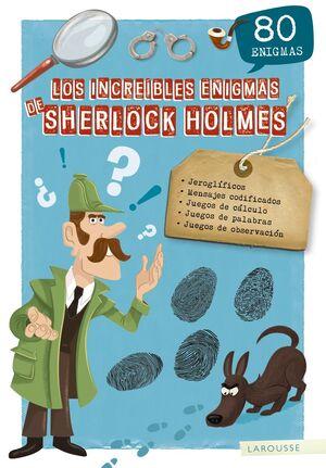 LOS INCREÍBLES ENIGMAS DE SHERLOCK HOLMES