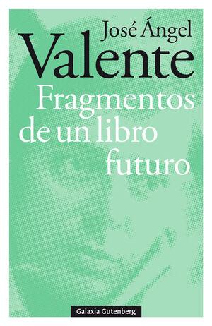 FRAGMENTOS DE UN LIBRO FUTURO- RÚSTICA