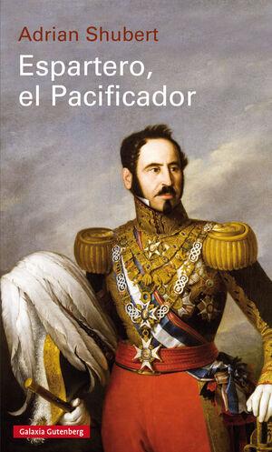 ESPARTERO, EL PACIFICADOR- RÚSTICA