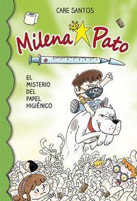 MILENA PATO 12. EL MISTERIO DEL PAPEL HIGIENICO