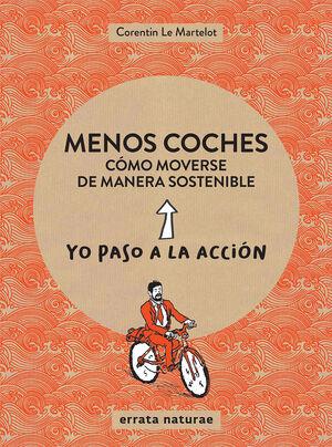 MENOS COCHES: CÓMO MOVERSE DE MANERA SOSTENIBLE