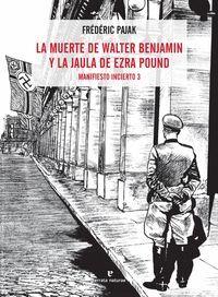 LA MUERTE DE WALTER BENJAMIN Y LA JAULA DE EZRA POUND