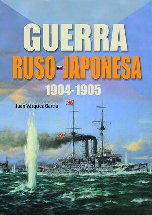 GUERRA RUSO JAPONESA 1904-1905