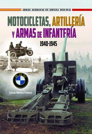 MOTOCICLETAS ARTILLERIA Y ARMAS INFANTER