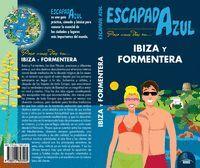 IBIZA Y FORMENTERA ESCAPADA