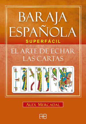 BARAJA ESPAÑOLA SUPERFÁCIL