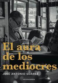 EL AURA DE LOS MEDIOCRES