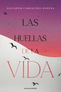 LAS HUELLAS DE LA VIDA