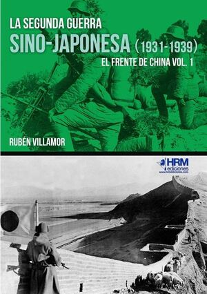 LA SEGUNDA GUERRA SINO-JAPONESA (1931-1939)