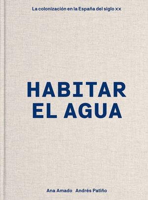 HABITAR EL AGUA