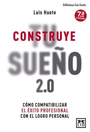 CONSTRUYE TU SUEÑO 2.0
