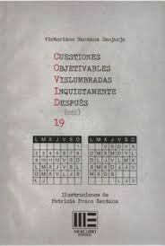CUESTIONES OBJETIVABLES VISLUMBRADAS INQUIETAMENTE DESPUES DEL 19