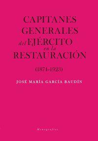 CAPITANES GENERALES DE EJERCITO EN LA RESTAURACION