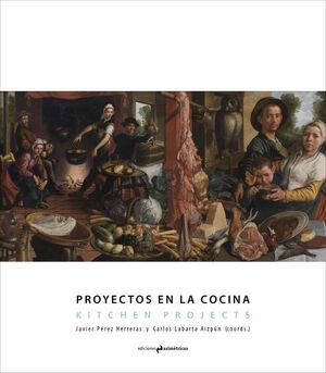 PROYECTOS EN LA COCINA. KITCHEN PROJECTS