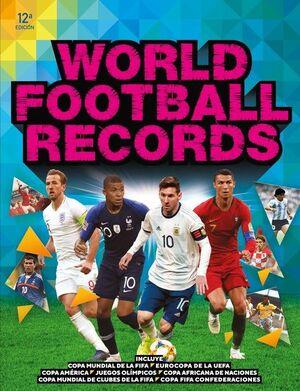 WORLD FOOTBALL RECORDS 2019