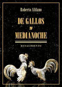 DE GALLOS Y MEDIANOCHE