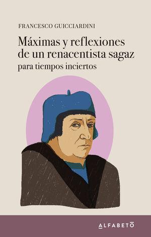 MÁXIMAS Y REFLEXIONES DE UN RENACENTISTA SAGAZ