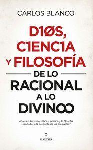 DIOS, CIENCIA Y FILOSOFIA