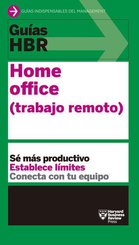 GUÍAS HBR: HOME OFFICE