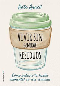 VIVIR SIN GENERAR RESIDUOS