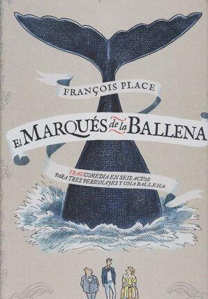 EL MARQUÉS DE LA BALLENA