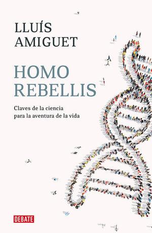 HOMO REBELLIS