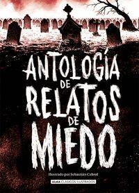 ANTOLOGÍA DE RELATOS DE MIEDO (EDICIÓN REVISADA 2021)