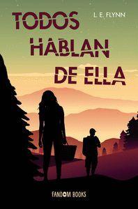TODOS HABLAN DE ELLA