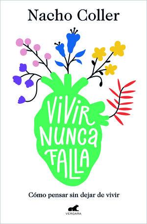 VIVIR NUNCA FALLA