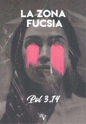 LA ZONA FUCSIA