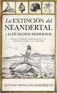 EXTINCION DEL NEANDERTAL Y LOS HUMANOS MODERNOS, LA
