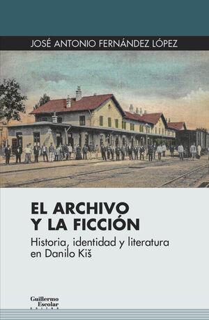 EL ARCHIVO Y LA FICCIÓN