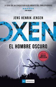 OXEN. EL HOMBRE OSCURO