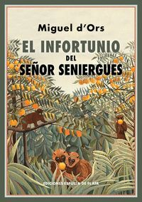 EL INFORTUNIO DEL SEÑOR SENIERGUES