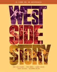 WEST SIDE STORY. EL LIBRO DEL 60 ANIVERSARIO