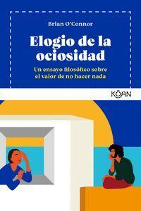 ELOGIO DE LA OCIOSIDAD
