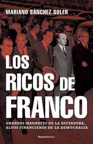 LOS RICOS DE FRANCO